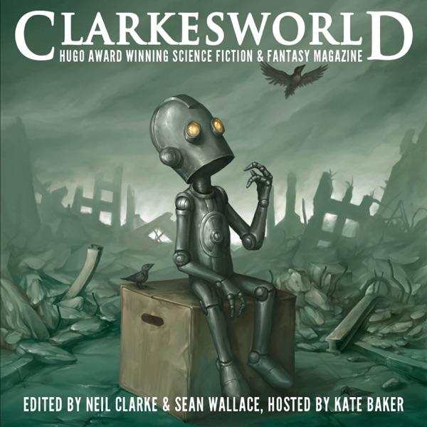 Clarkesworld Magazine - Science Fiction & Fantasy | Podbay