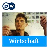 Wirtschaft | Deutsche Welle podcast