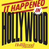 It Happened In Hollywood - The Hollywood Reporter