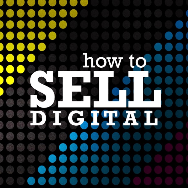 How to Sell Digital