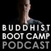 Buddhist Boot Camp Podcast artwork