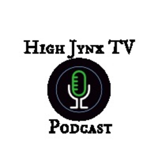 High Jynx TV Podcast