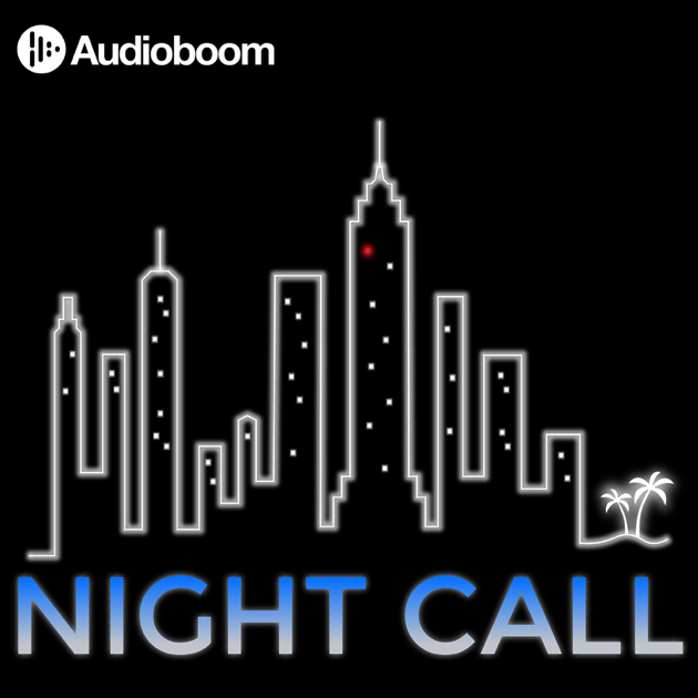 «Night Call» в Apple Podcasts