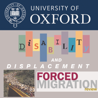 Disability and displacement (Forced Migration Review 35) podcast