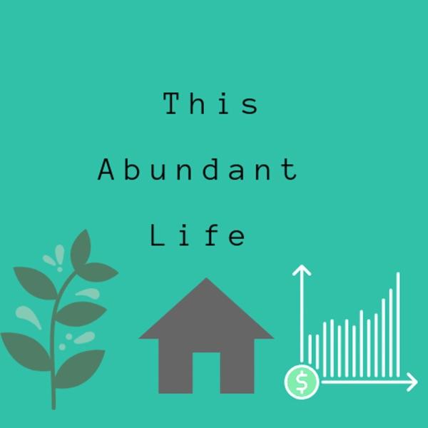 This Abundant Life