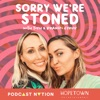 Sorry We're Stoned with Tish & Brandi Cyrus