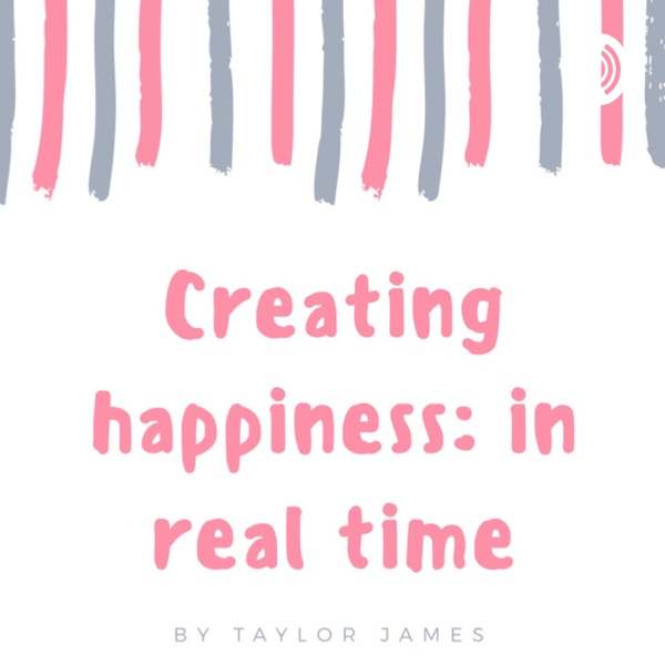Creating happiness: in real time