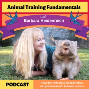 Animal Training Fundamentals with Barbara Heidenreich