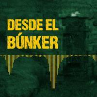 Desde El Búnker