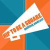 Hip to be a Square Quilting Podcast artwork