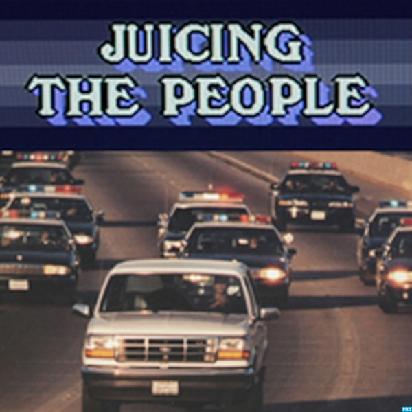 Juicing The People v. O.J. Simpson: American Crime Story