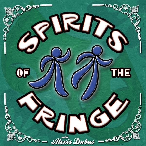 Spirits Of The Fringe