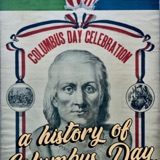 "IAP 112 : ""When Did Columbus Become an Italian American?"" An Honest Exploration of the History of the Columbus Day Holiday"