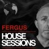 FERGUS - The House Sessions artwork