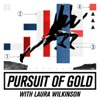 Pursuit of Gold with Laura Wilkinson artwork