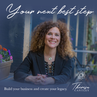 Your Next Best Step: Helping Small Business owners build a plan for a brighter future podcast