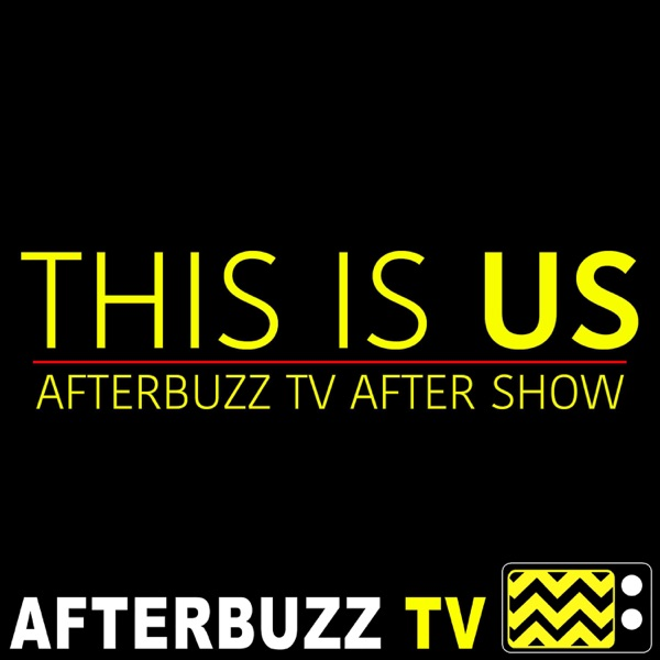 This Is Us After Show Podcast