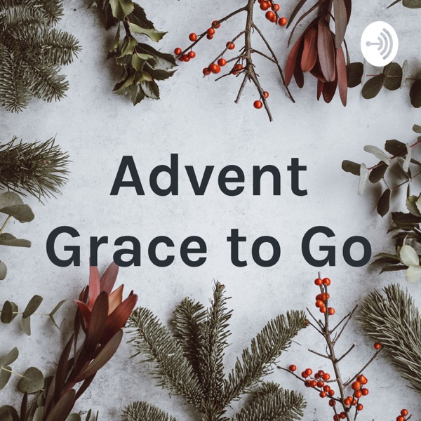 Advent Grace to Go