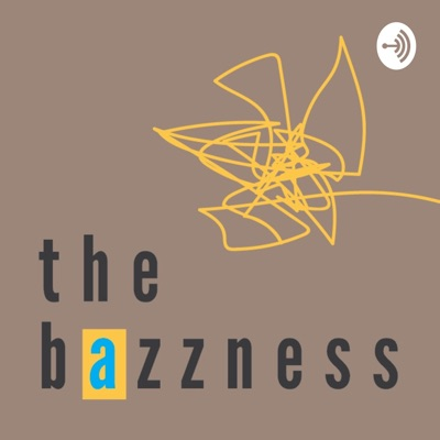 The Bazzness