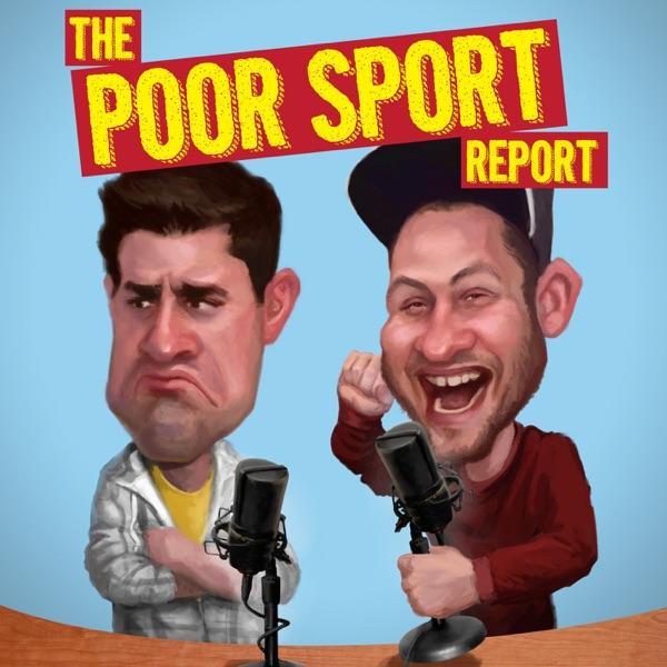 The Poor Sport Report