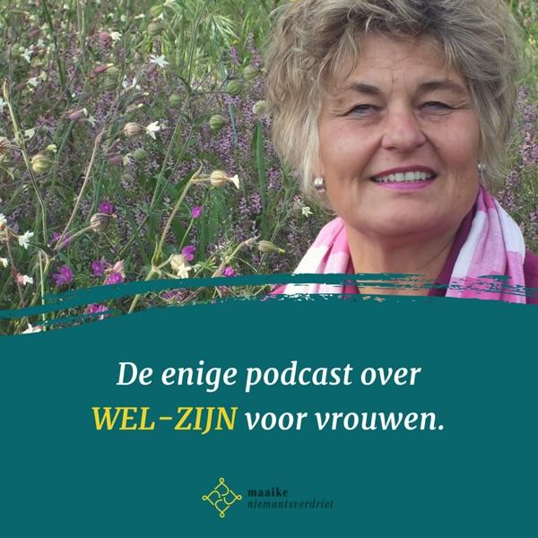 De enige podcast over Wel-Zijn voor vrouwen