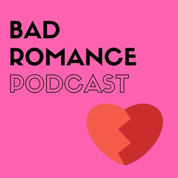 Bad Romance Podcast banner backdrop