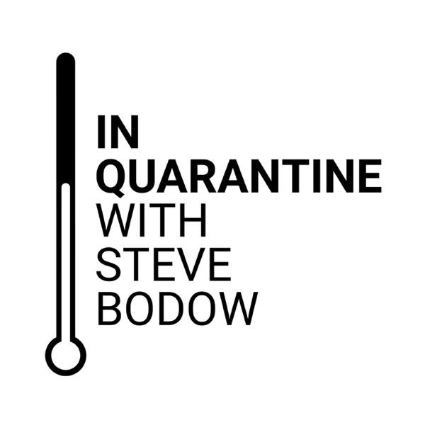 In Quarantine with Steve Bodow
