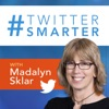 Twitter Smarter Podcast with Madalyn Sklar - The Best Twitter Tips from the Pros artwork