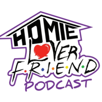 Homie Lover Friend podcast