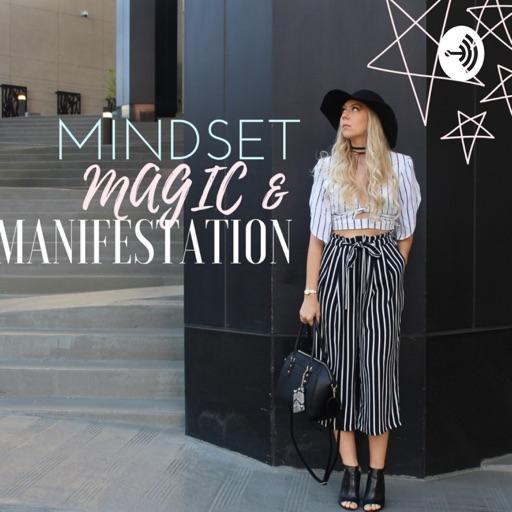Cover image of MINDSET MAGIC & MANIFESTATION Podcast