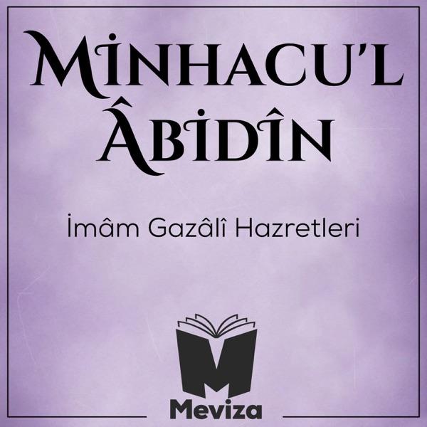 Minhacul Abidin - İmam Gazali Hazretleri - Meviza