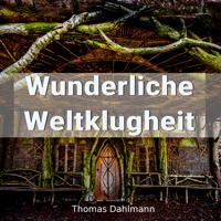 Wunderliche Weltklugheit podcast
