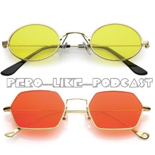 Pero like Podcast