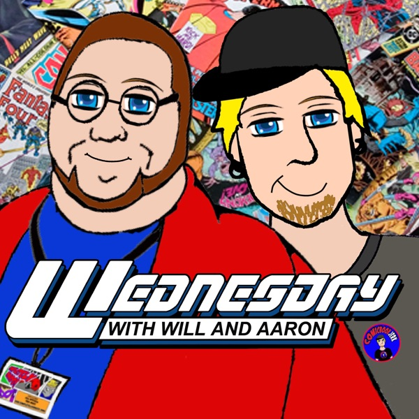 Wednesday With Will and Aaron