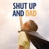 Shut Up and Dad artwork