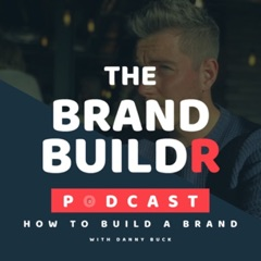 The BrandBuildr Podcast. Sharing the stories, advice and struggles behind building a brand.