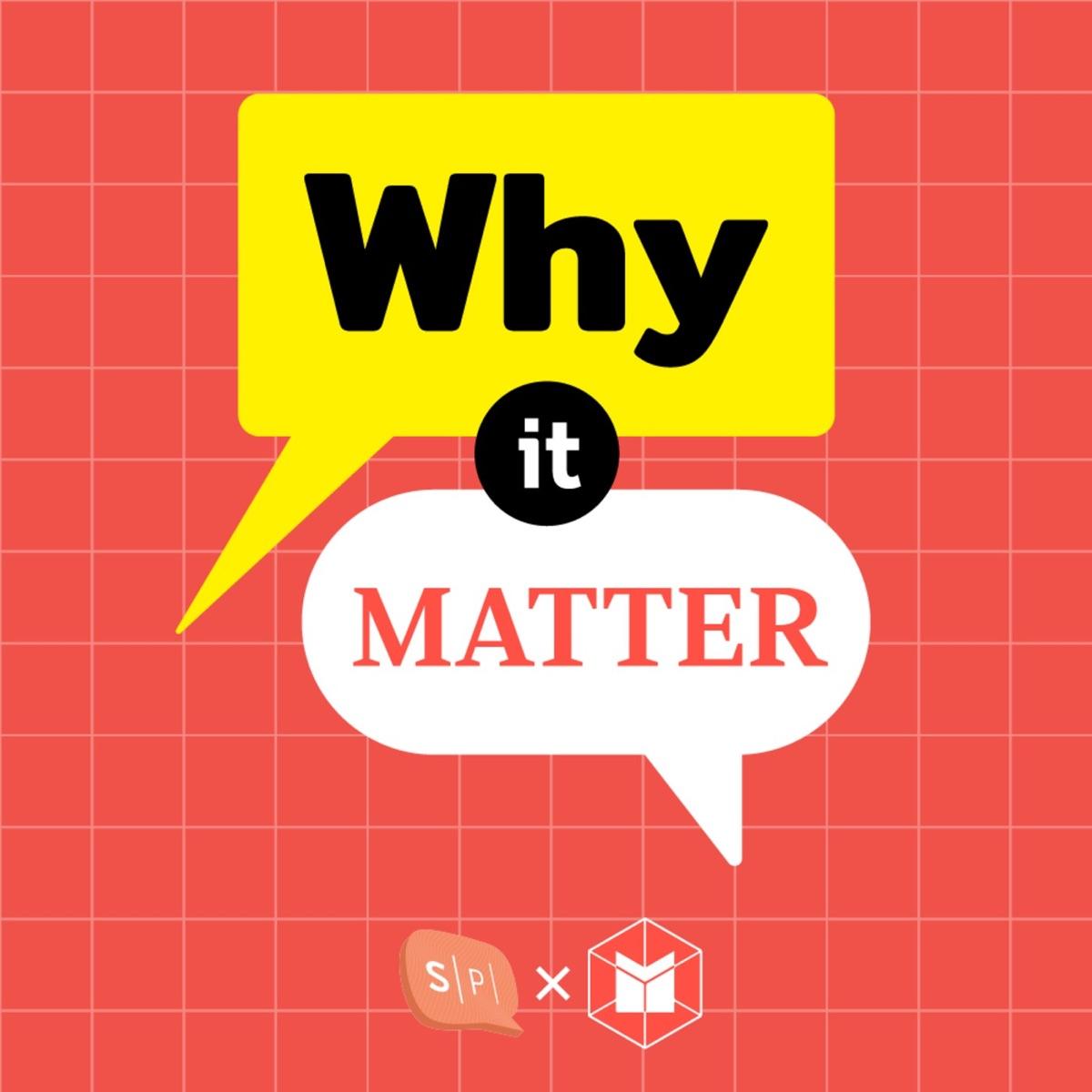 Why It MATTERs คุยข่าวให้เกี่ยวกับคุณ