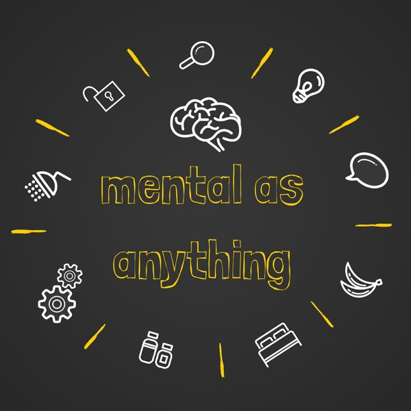 Mental As Anything Podcast