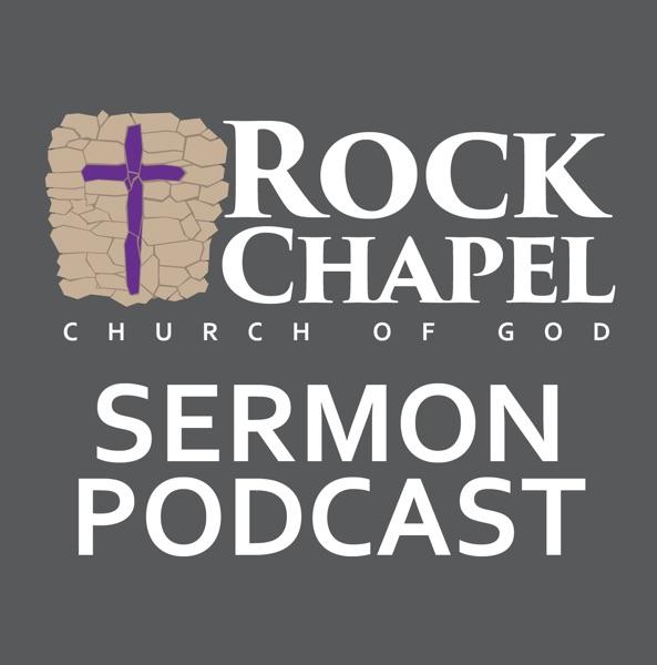 Rock Chapel Sermon Podcast