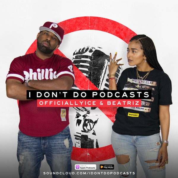 I Don't Do Podcasts