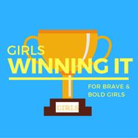 Girls Winning It podcast