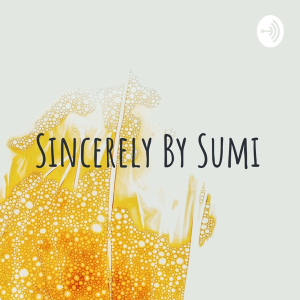 Sincerely By Sumi