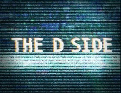 The D Side
