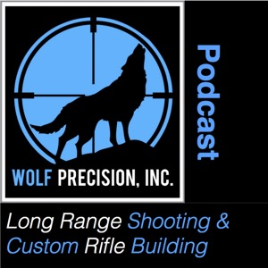 long range shooting and custom rifle building podcast