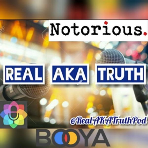 Real aka truth