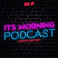Rise Up: It's Morning podcast