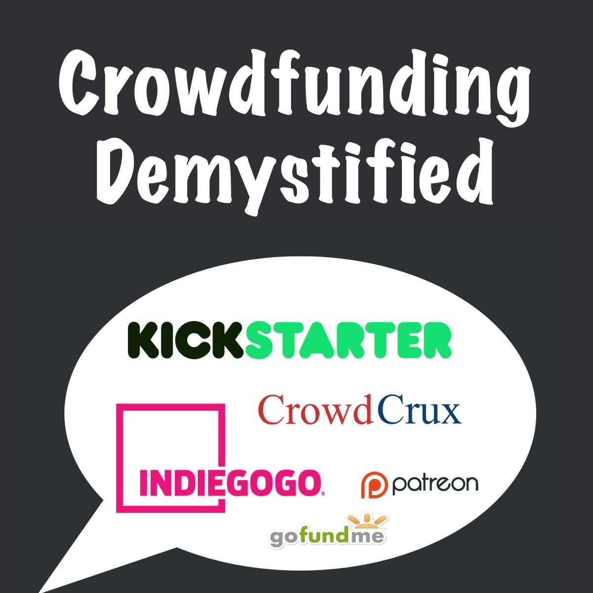 Crowdfunding: Kickstarter, Indiegogo, and Ecommerce with CrowdCrux | Crowdfunding Demystified