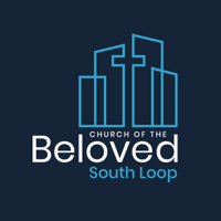 Church of the Beloved: South Loop podcast