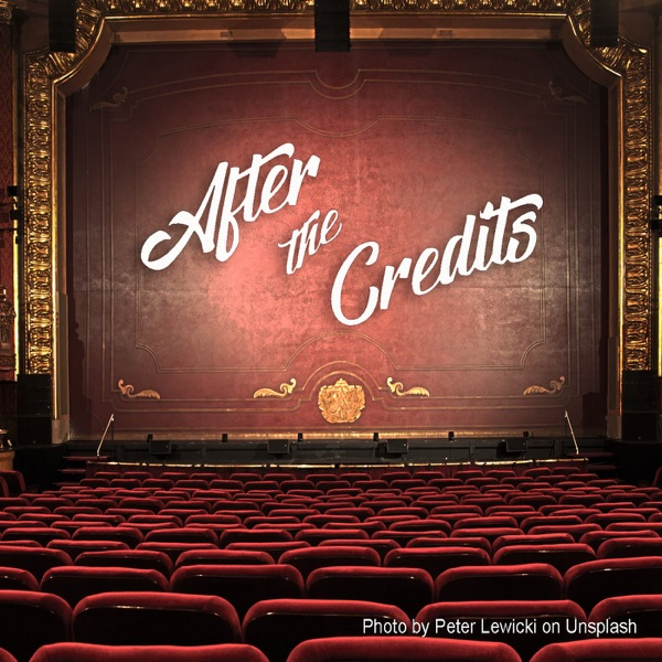 After the Credits Podcast Network