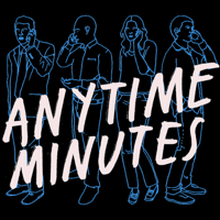 Anytime Minutes podcast